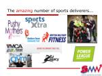 the amazing number of sports deliverers