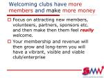 welcoming clubs have more members and make more money
