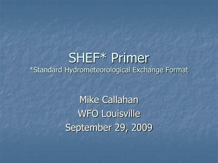shef primer standard hydrometeorological exchange format n.