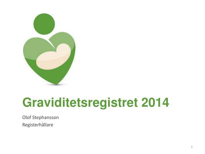 Graviditetsregistret 2014