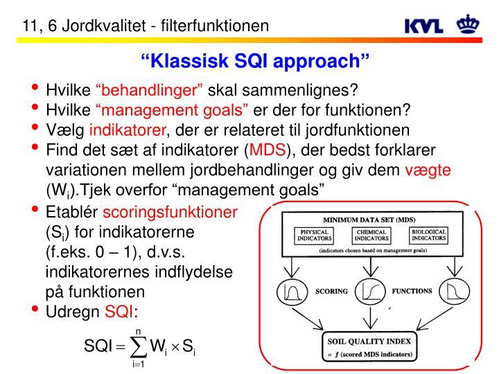 """Klassisk SQI approach"""