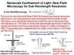 nanoscale confinement of light near field microscopy for sub wavelength resolution