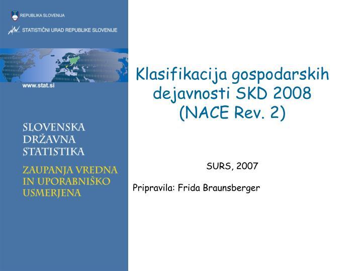klasifikacija gospodarskih dejavnosti skd 2008 nace rev 2 n.