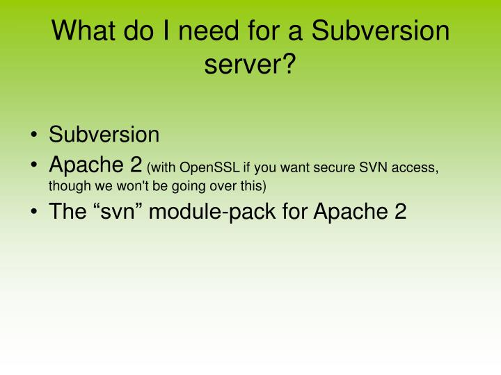 What do I need for a Subversion server?