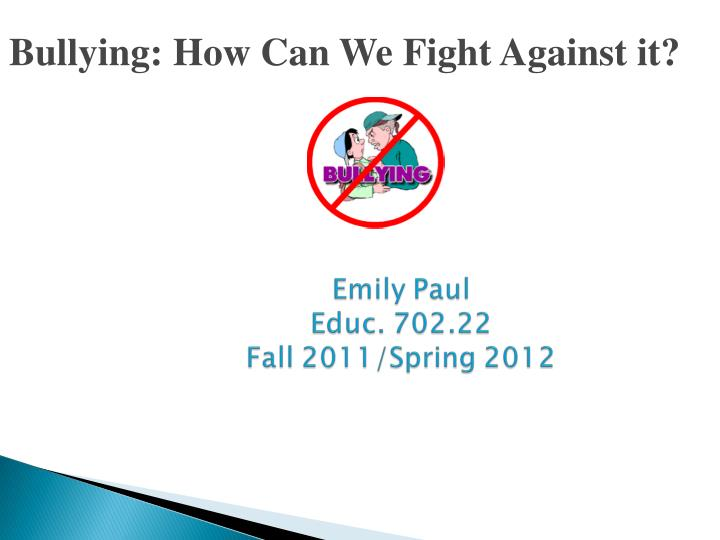 bullying how can we fight against it n.