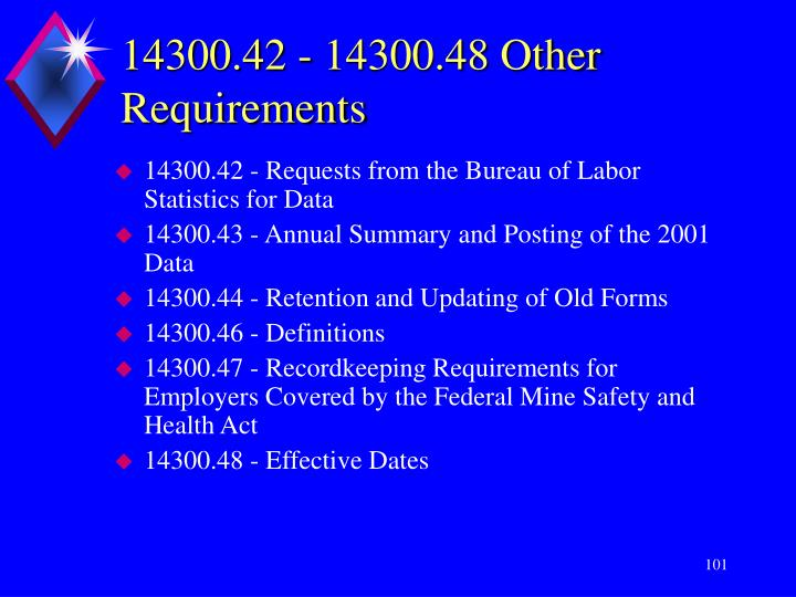14300.42 - 14300.48 Other Requirements