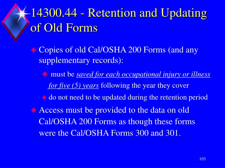 14300.44 - Retention and Updating of Old Forms