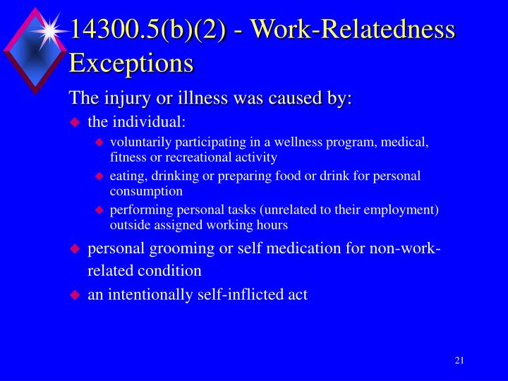 14300.5(b)(2) - Work-Relatedness Exceptions