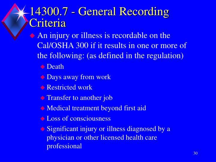 14300.7 - General Recording Criteria