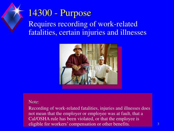 14300 purpose