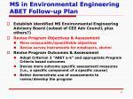 ms in environmental engineering abet follow up plan