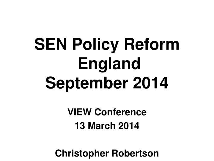 sen policy reform england september 2014 n.