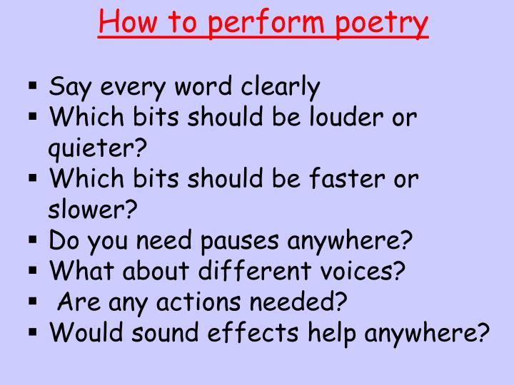How to perform poetry