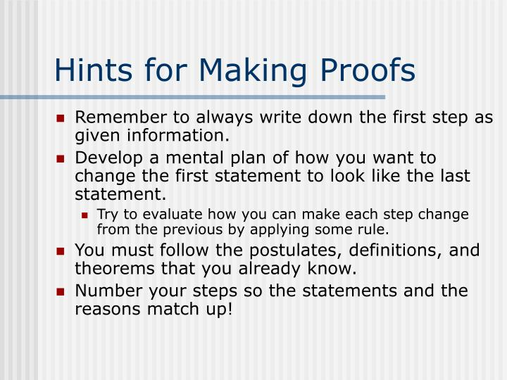 Hints for Making Proofs
