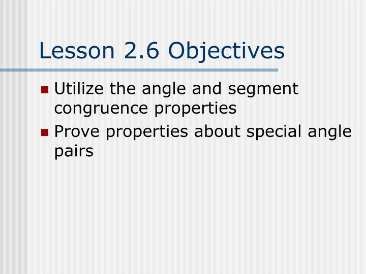 Lesson 2.6 Objectives