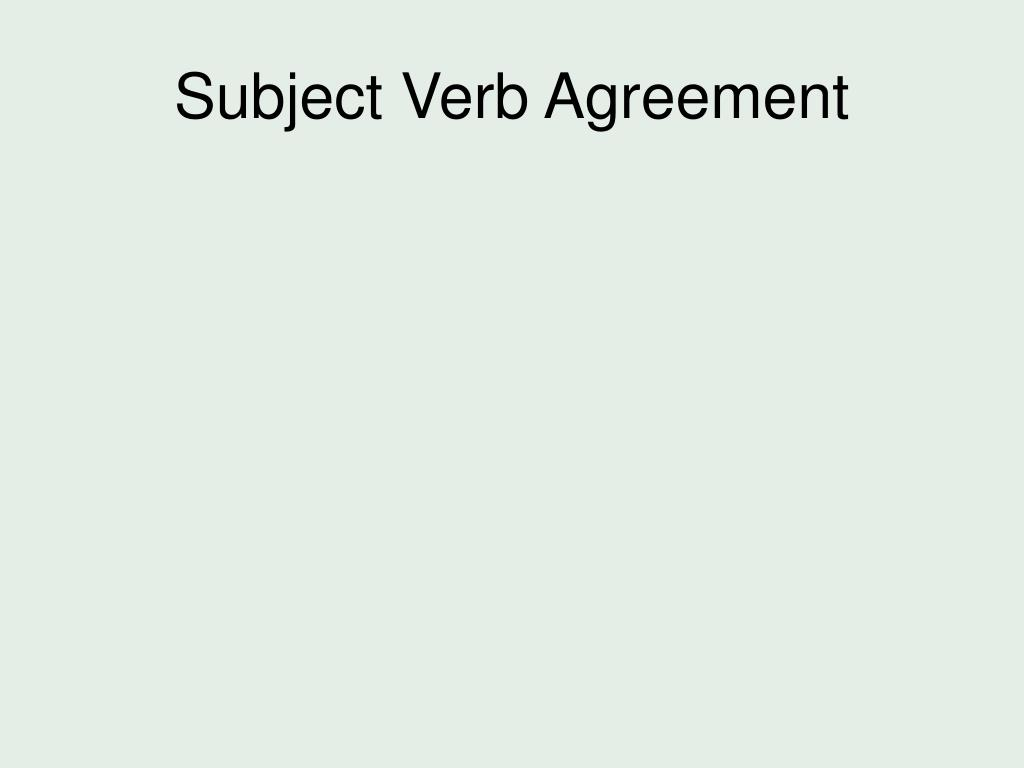 Ppt Subject Verb Agreement Powerpoint Presentation Id3379075