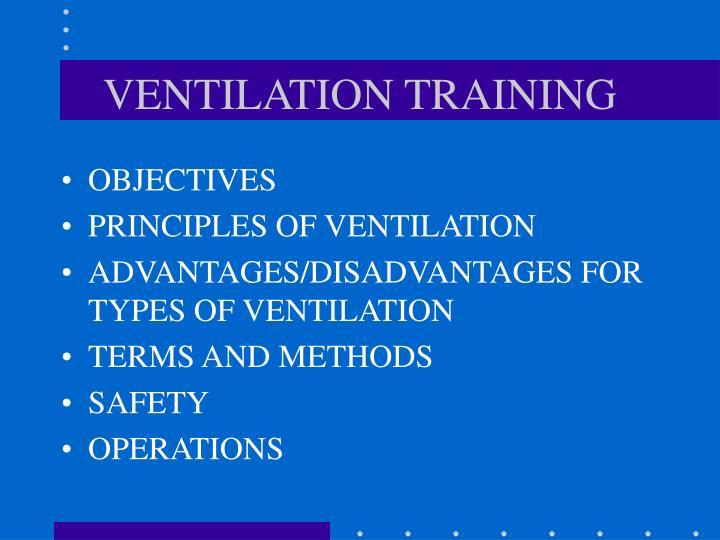ventilation training n.