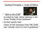 guiding principles v code of ethics