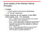 some details of the member ethical principles