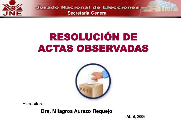 RESOLUCIÓN DE ACTAS OBSERVADAS