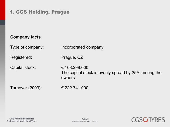 1. CGS Holding, Prague
