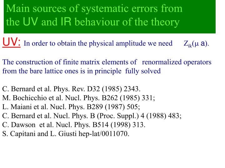 Main sources of systematic errors from