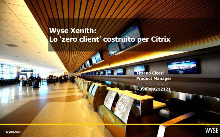 wyse xenith lo zero client costruito per citrix n.