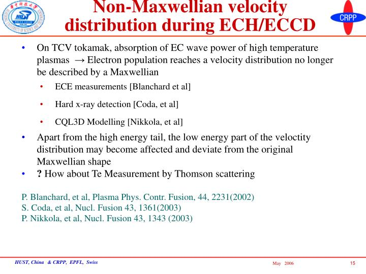 Non-Maxwellian velocity distribution during ECH/ECCD