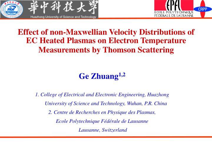 Effect of non-Maxwellian Velocity Distributions of EC Heated Plasmas on Electron Temperature Measure...