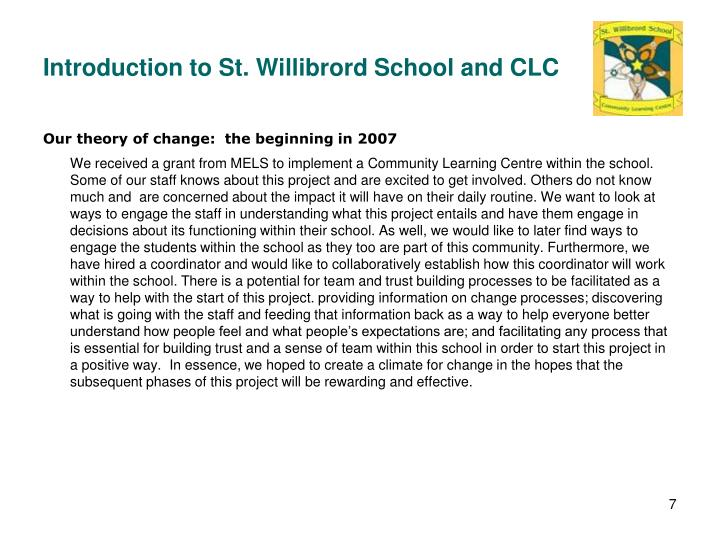 Introduction to St. Willibrord School and CLC