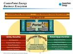 centerpoint energy business ecosystem