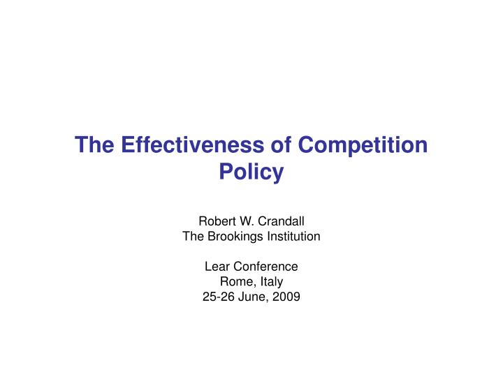 the effectiveness of competition policy n.