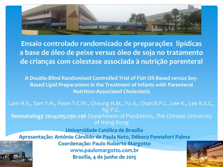 Ensaio controlado randomizado de preparações  lipídicas a base de óleo de peixe versus óleo de ...