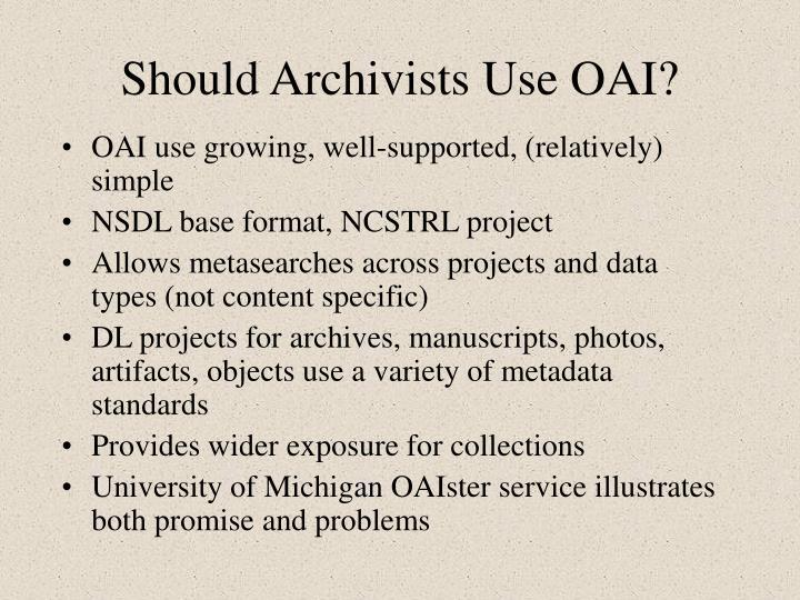 Should archivists use oai