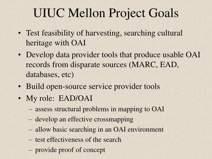UIUC Mellon Project Goals