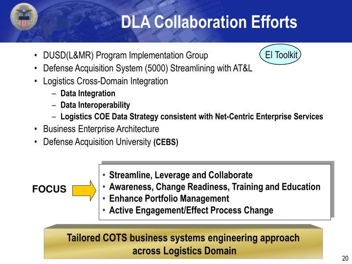 DLA Collaboration Efforts