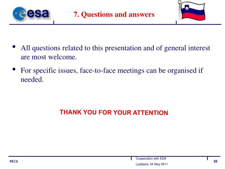 7. Questions and answers