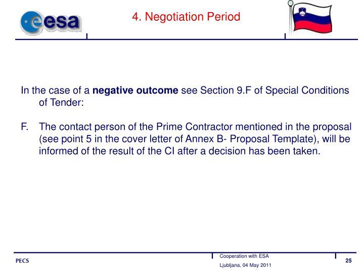4. Negotiation Period
