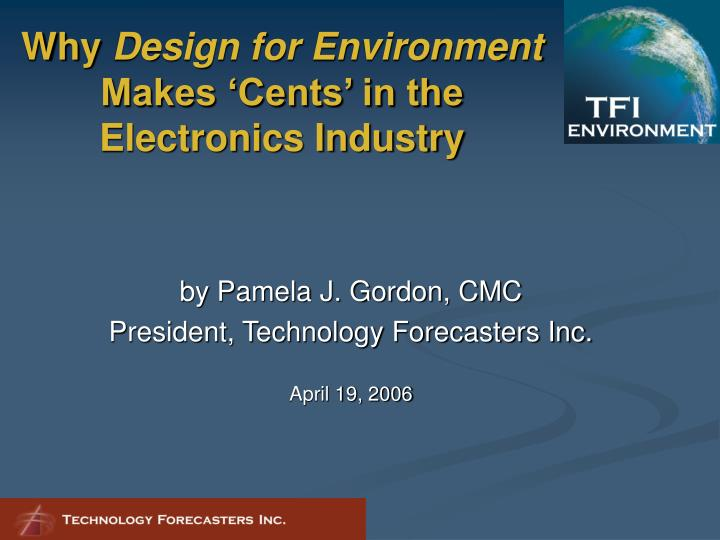Why design for environment makes cents in the electronics industry