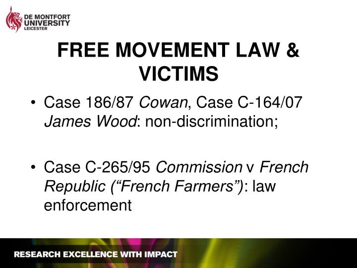 FREE MOVEMENT LAW & VICTIMS