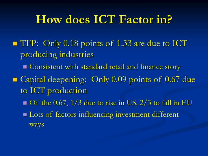 How does ICT Factor in?