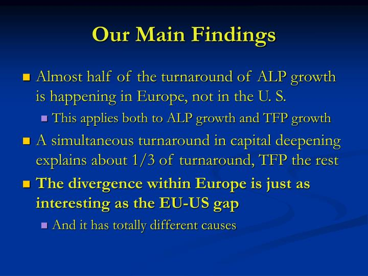 Our Main Findings