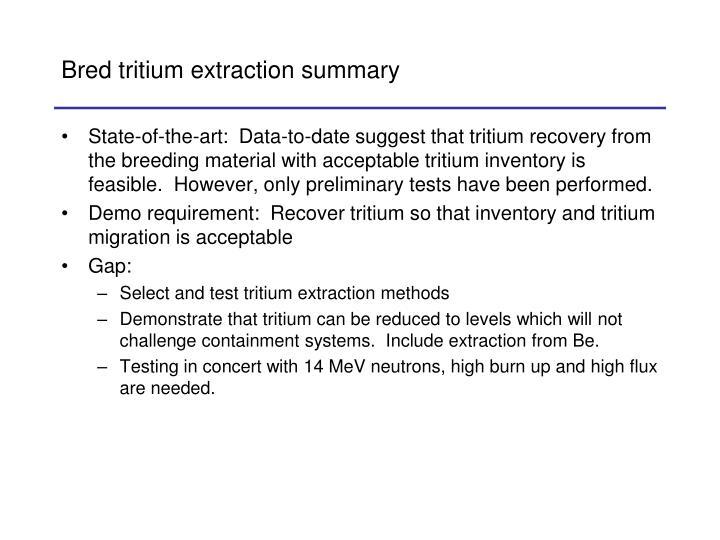 Bred tritium extraction summary