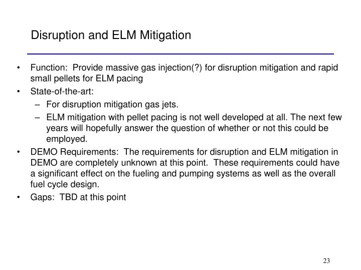 Disruption and ELM Mitigation