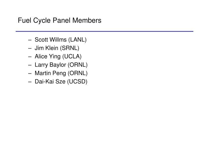 Fuel cycle panel members