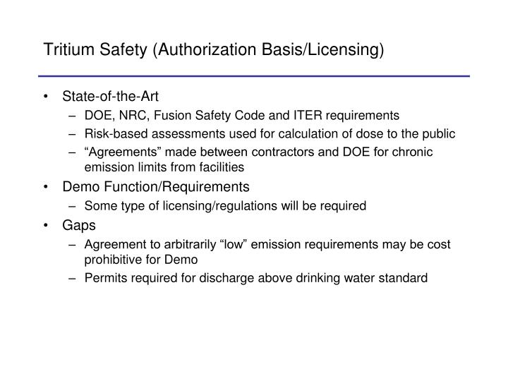 Tritium Safety (Authorization Basis/Licensing)