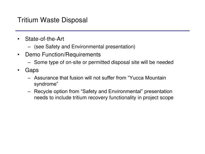 Tritium Waste Disposal