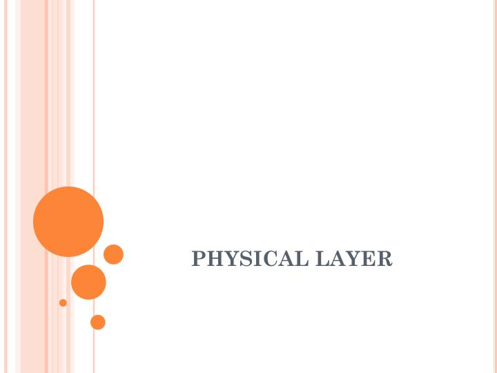 physical layer n.