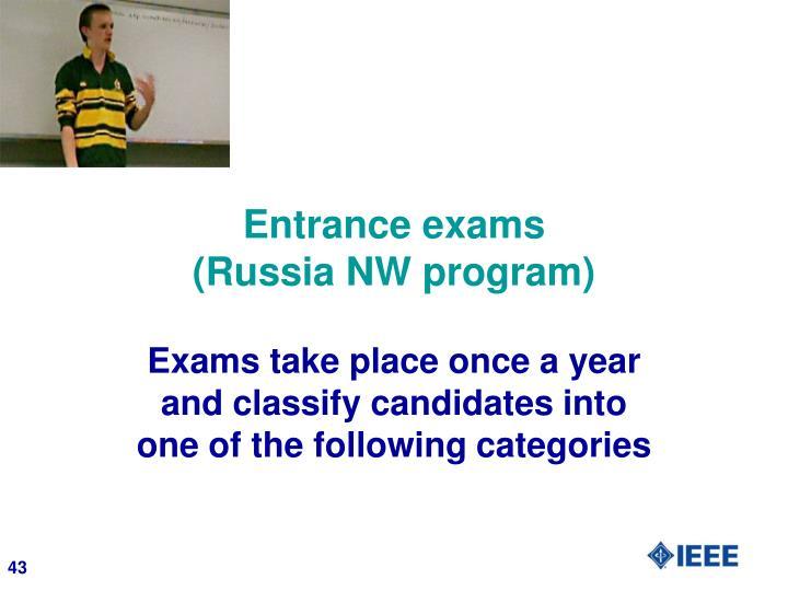 Entrance exams