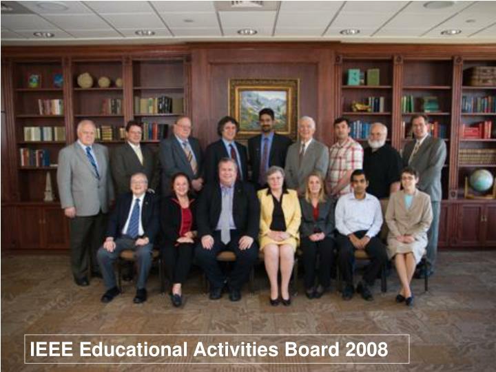 IEEE Educational Activities Board 2008